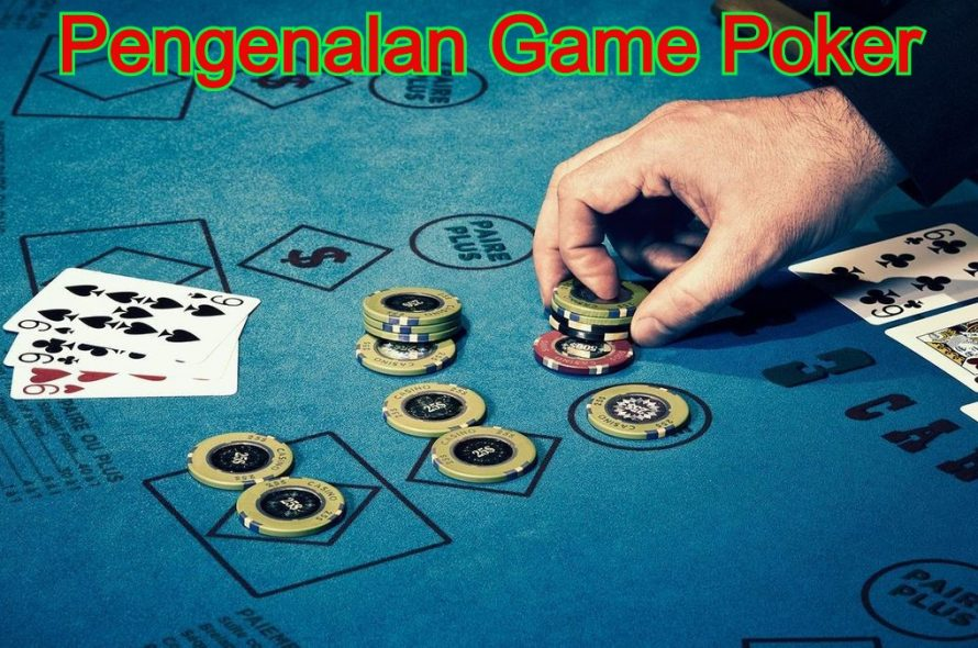 Pengenalan Game Poker